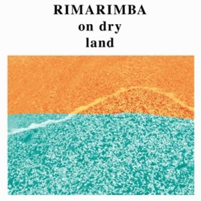 Rimarimba - On Dry Land (LP)