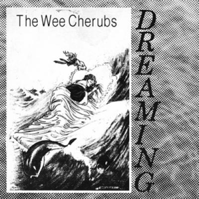 Wee Cherubs - Dreaming (Colour Vinyl) (7INCH)
