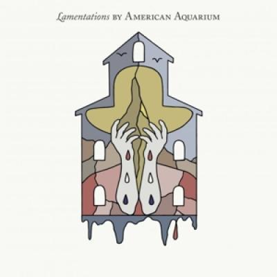 American Aquarium - Lamentations (LP)
