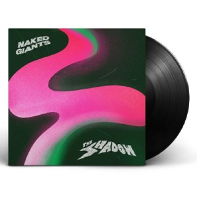 Naked Giants - The Shadow (LP)