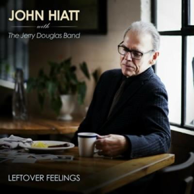 John Hiatt With The Jerry Douglas B - Leftover Feelings (LP)