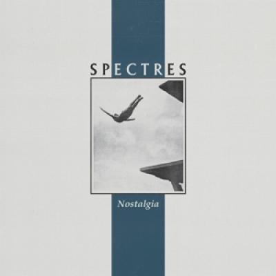 Spectres - Nostalgia (LP)