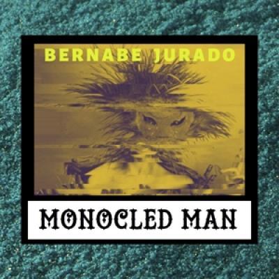 Monocled Man - Bernabe Jurado