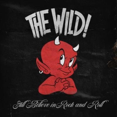 Wild - Still Believe In Rock And Roll (LP)