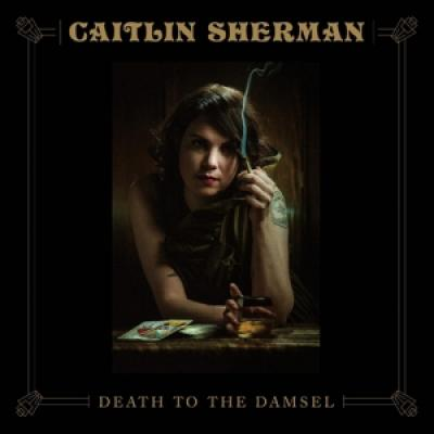 Sherman, Caitlin - Death To The Damsel (LP)