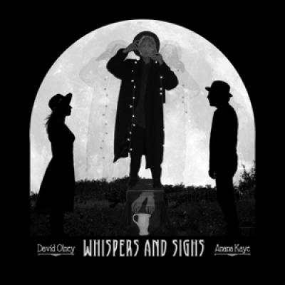 Olney, David & Anana Kaye - Whispers And Sighs