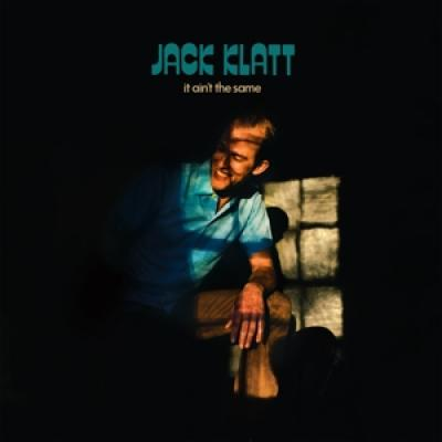 Klatt, Jack - It Ain'T The Same (LP)
