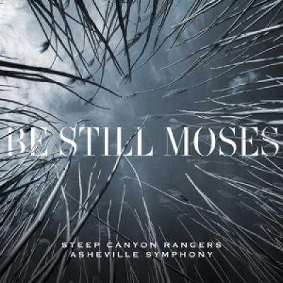 Steep Canyon Rangers & Asheville Symphony - Be Still Moses (Blue Vinyl) (LP)