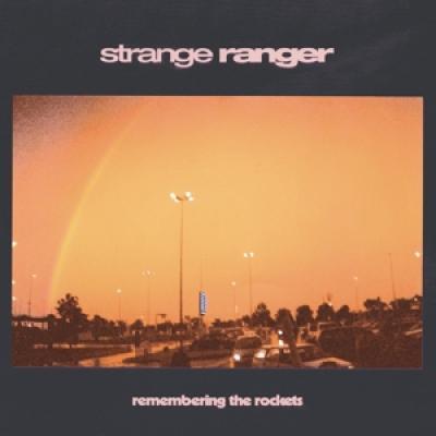 Strange Ranger - Remembering The Rockets (Red & Orange Swirl Vinyl) (LP)