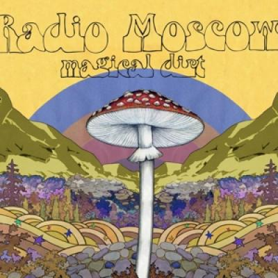 Radio Moscow - Magical Dirt (LP)