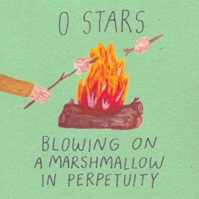 Zero Stars - Blowing On A Marshmallow In Perpetuity (LP)