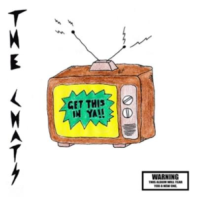 Chats - Get This In Ya (LP)