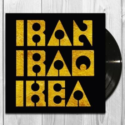 Les Big Byrd - Iran Iraq Ikea (LP)