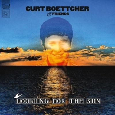 Boettcher, Curt & Friends - Looking For The Sun (LP)