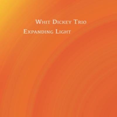 Dickey, Whit -Trio- - Expanding Light