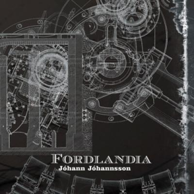 Johannsson, Johann - Fordlandia (LP)