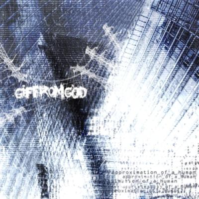 Gif From God - Approximation_Of_A_Human (LP)