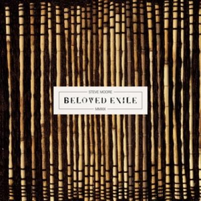 Moore, Steve - Beloved Exile (LP)