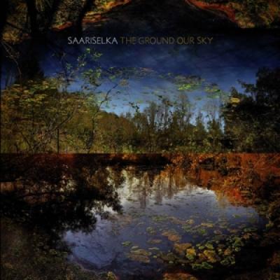 Saariselka - The Ground Our Sky (LP)