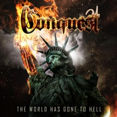 Conquest - World Has Gone To Hell The (LP)