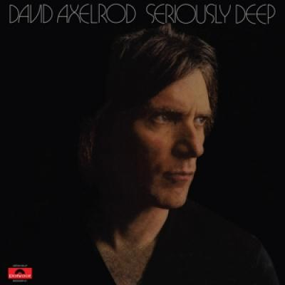 Axelrod, David - Seriously Deep (LP)