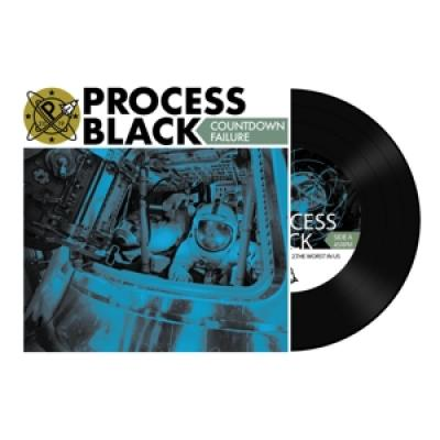 Process Black - Countdown Failure (7INCH)