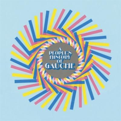Gauche - A People'S History Of Gauche (LP)