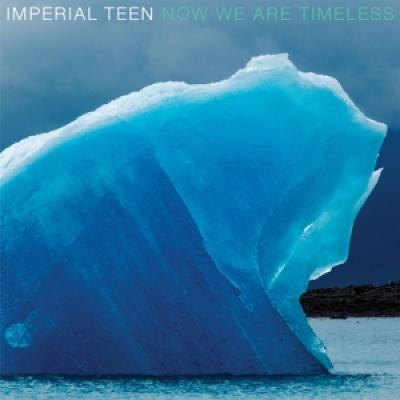 Imperial Teen - Now We Are Timeless (LP)