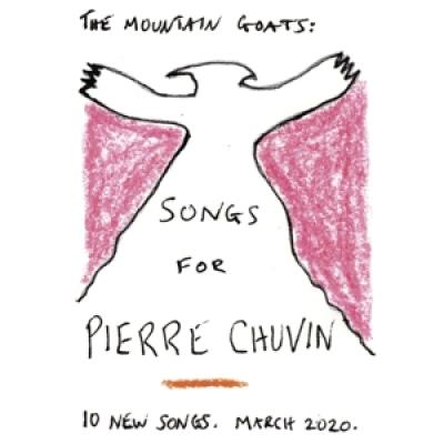 Mountain Goats - Songs For Pierre Chuvin