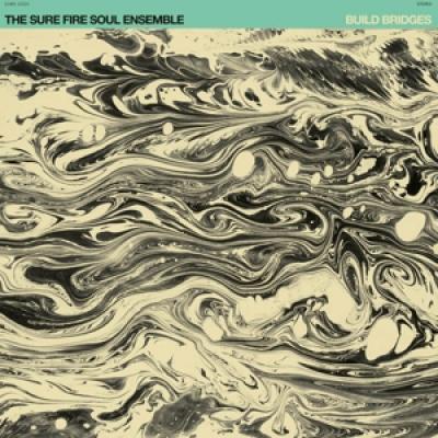 Sure Fire Soul Ensemble - Build Bridges  (Coke Bottle) (LP)