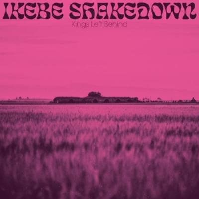 Ikebe Shakedown - Kings Left Behind (LP)