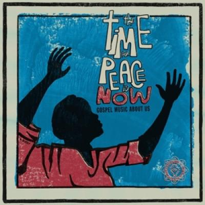 V/A - Time For Peace Is Now (LP)