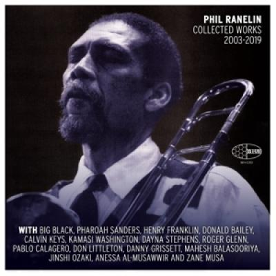 Ranelin, Phil - Phil Ranelin Collected 2003-2019 (3LP)