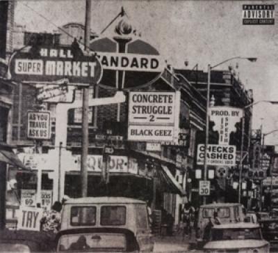 Black Geez - Concrete Struggles 2