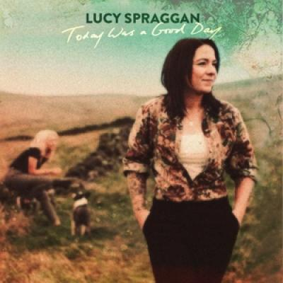 Spraggan, Lucy - Today Was A Good Day LP