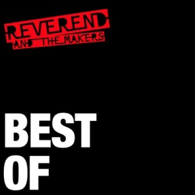 Reverend And The Makers - Best Of (2CD)