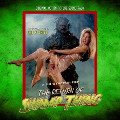 Ost - Return Of Swamp Thing (Music By Chuck Cirino)