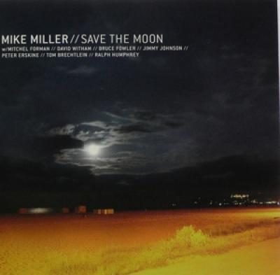 Miller, Mike - Save The Moon