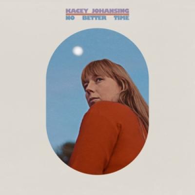 Johansing, Kacey - No Better Time (LP)
