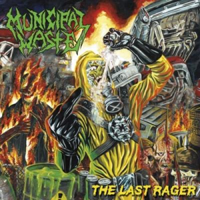 Municipal Waste - Last Rager (LP)