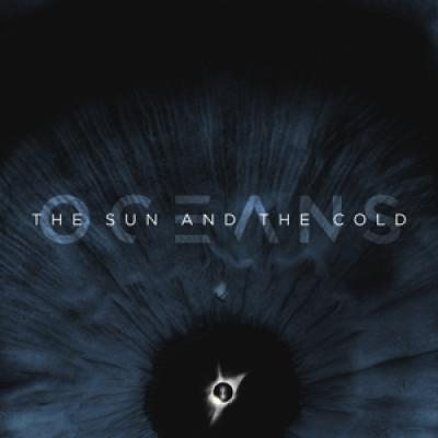 Oceans - Sun And The Cold (2CD)