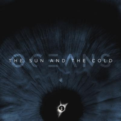 Oceans - Sun And The Cold (Ocean Blue Vinyl) (LP)