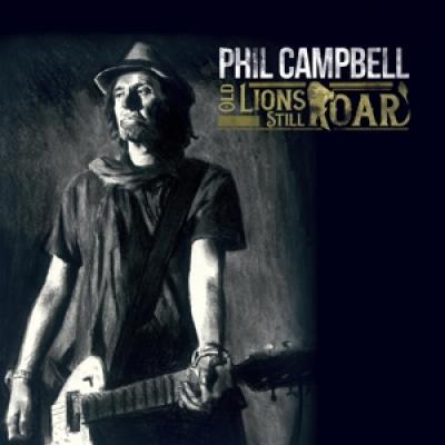 Campbell, Phil - Old Lions Still Roar
