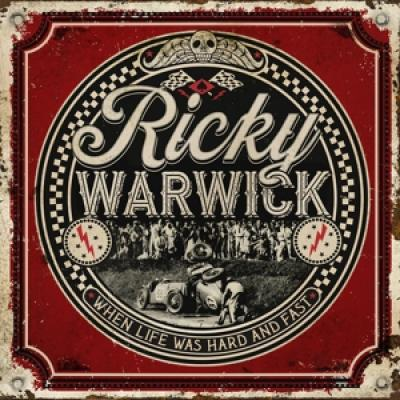 Warwick, Ricky - When Life Was Hard & Fast (LP)