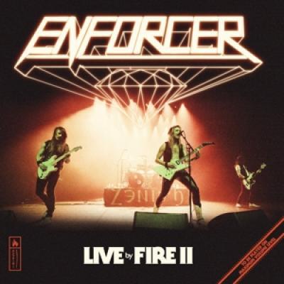 Enforcer - Live By Fire Ii (2LP)