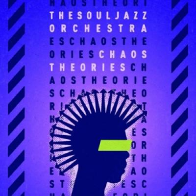 Souljazz Orchestra - Chaos Theories (LP)