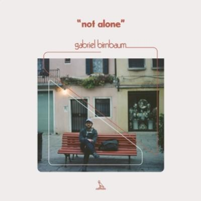 Birnbaum, Gabriel - Not Alone