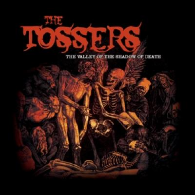 Tossers - Valley Of The Shadow Of (Coloured Vinyl) (LP)