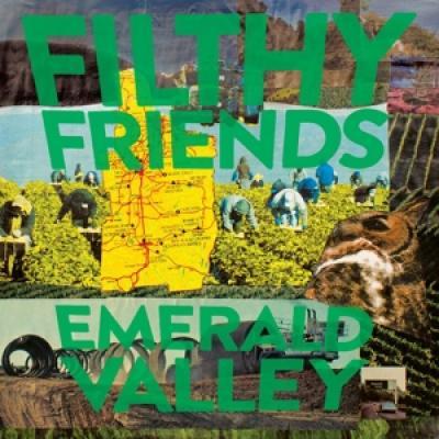 Filthy Friends - Emerald Valley LP
