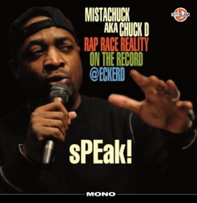 Chuck D - Speak Rap Race Reality On The Record (LP)